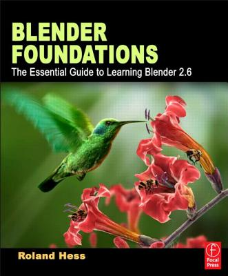 Blender Foundations By Hess, Roland