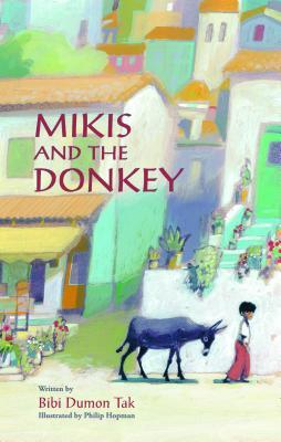 Mikis and the Donkey By Tak, Bibi Dumon/ Hopman, Philip (ILT)