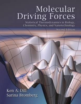 Molecular Driving Forces By Dill, Ken A./ Bromberg, Sarina